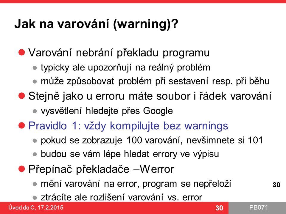 Jak na varování (warning)