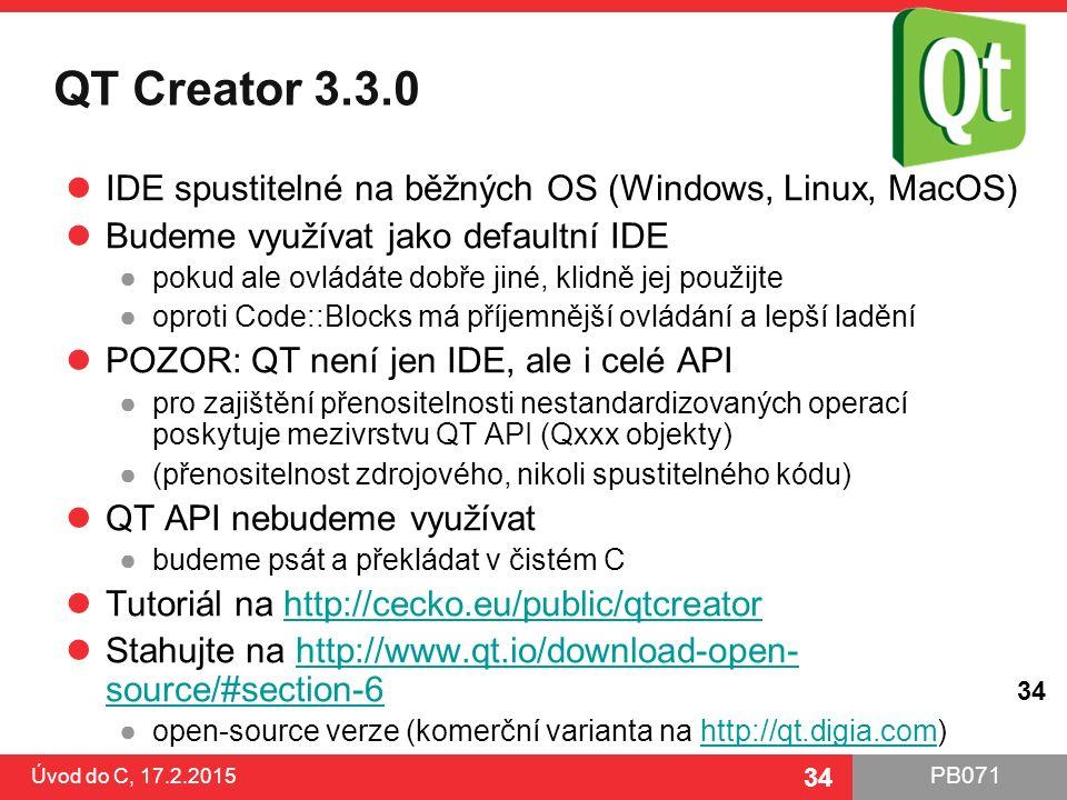 QT Creator 3.3.0 IDE spustitelné na běžných OS (Windows, Linux, MacOS)