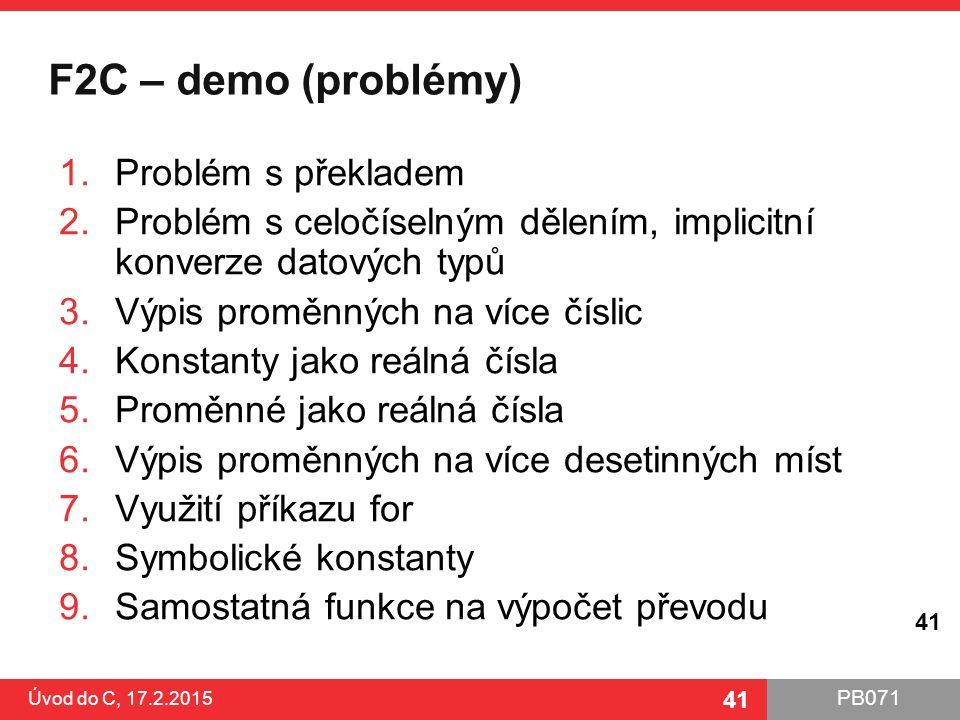 F2C – demo (problémy) Problém s překladem