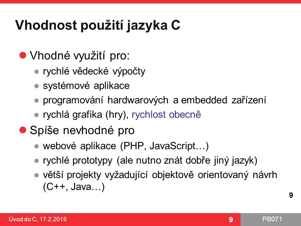 Vhodnost použití jazyka C