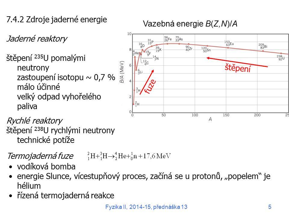 7.4.2 Zdroje jaderné energie Jaderné reaktory