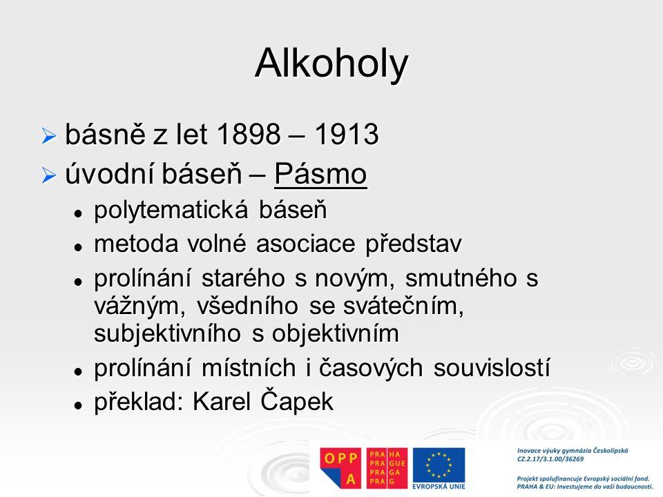 Alkoholy básně z let 1898 – 1913 úvodní báseň – Pásmo