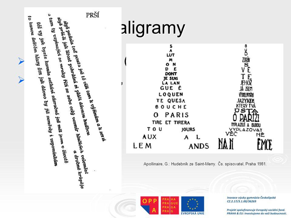Kaligramy obrazové básně (vizuální poezie)