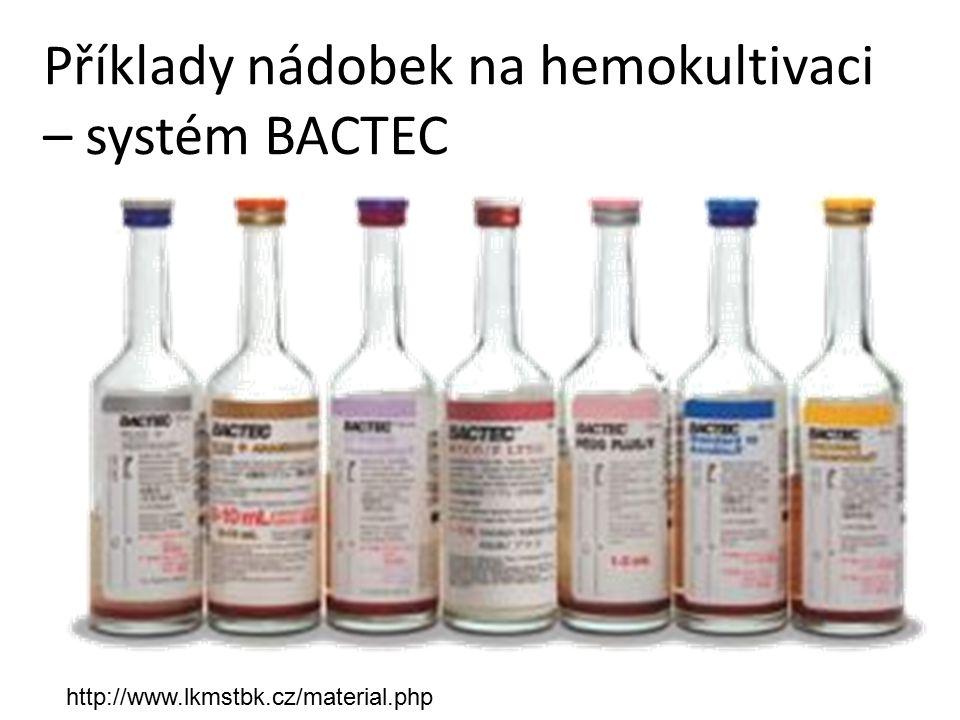 Příklady nádobek na hemokultivaci – systém BACTEC