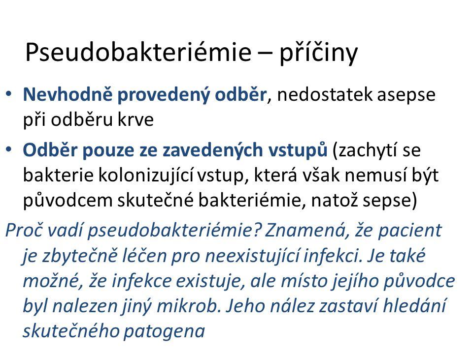 Pseudobakteriémie – příčiny