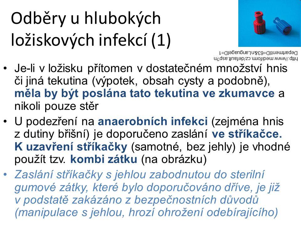 Odběry u hlubokých ložiskových infekcí (1)