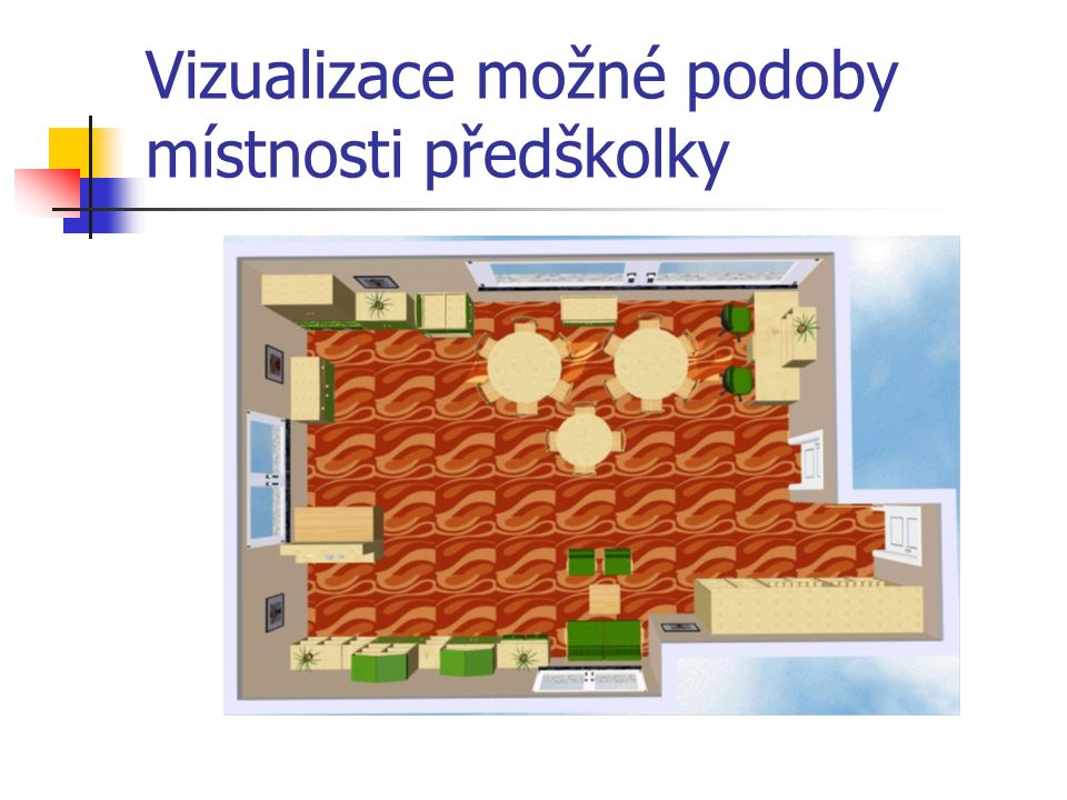 Vizualizace možné podoby místnosti předškolky