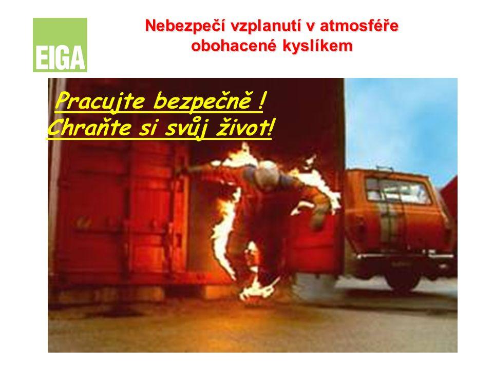 Nebezpečí vzplanutí v atmosféře obohacené kyslíkem