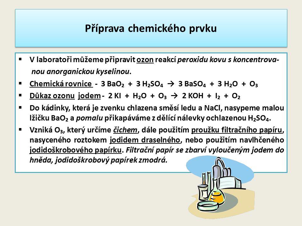 Příprava chemického prvku
