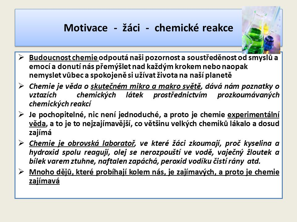 Motivace - žáci - chemické reakce