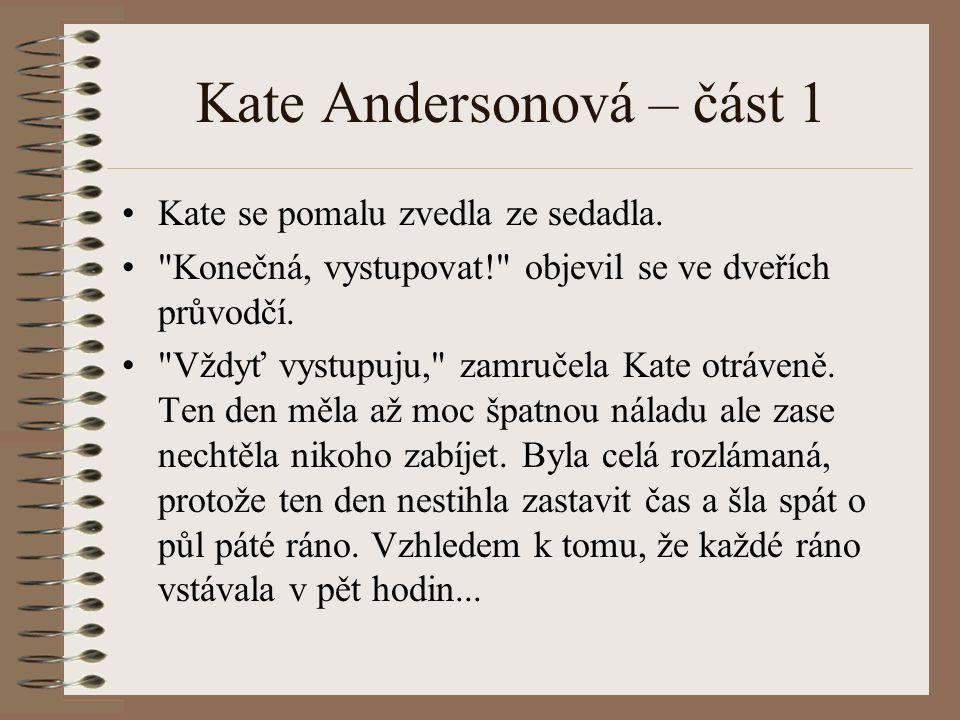 Kate Andersonová – část 1