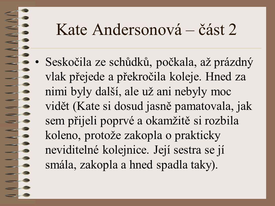 Kate Andersonová – část 2