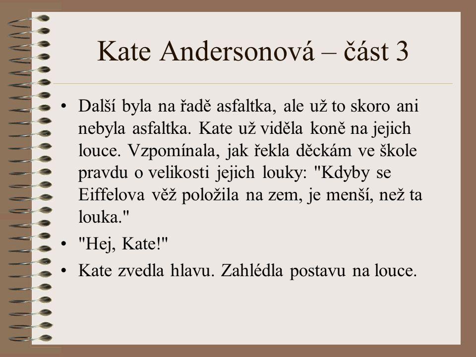 Kate Andersonová – část 3