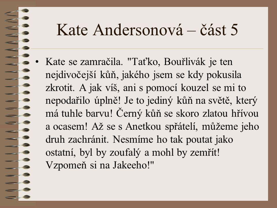 Kate Andersonová – část 5