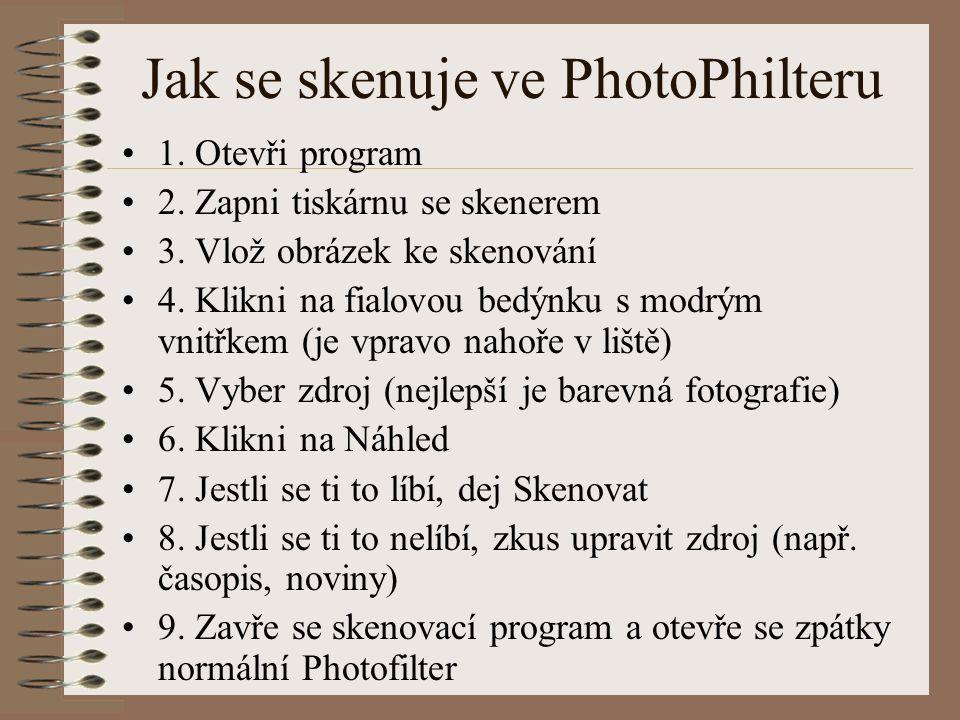Jak se skenuje ve PhotoPhilteru