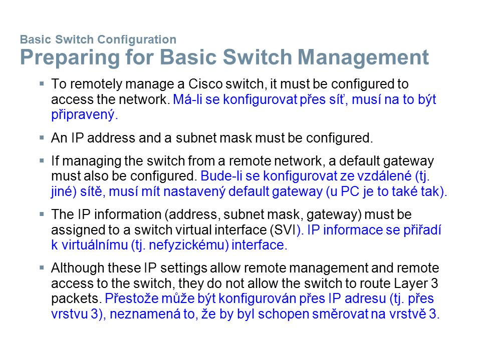 Basic Switch Configuration Preparing for Basic Switch Management
