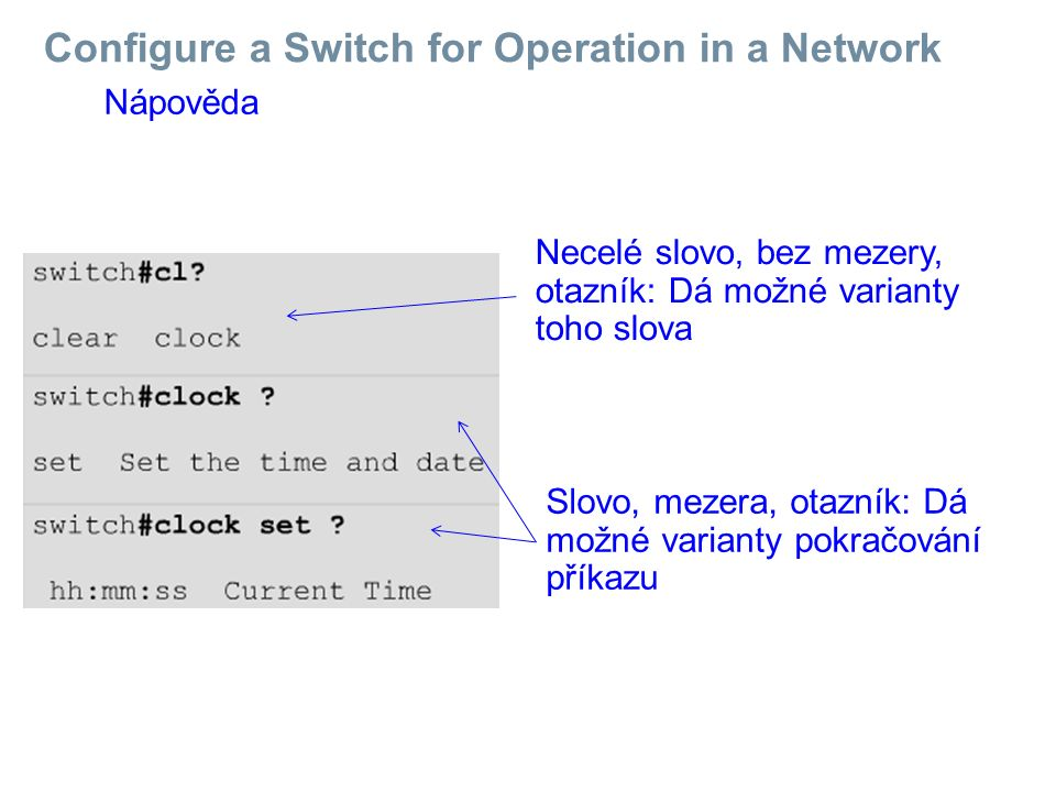 Configure a Switch for Operation in a Network