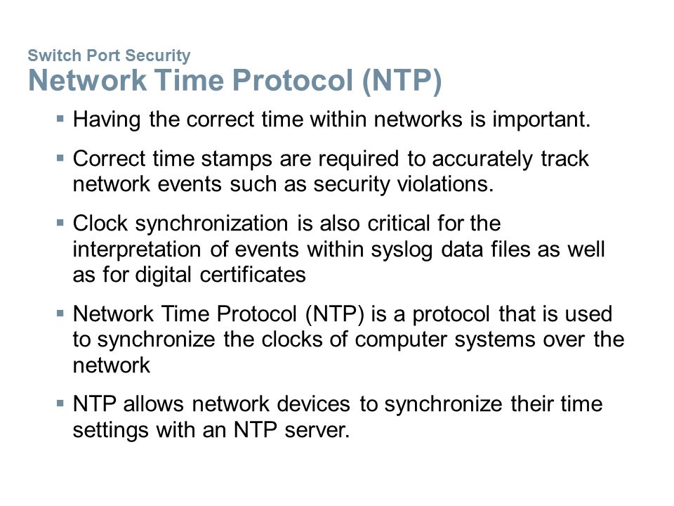 Switch Port Security Network Time Protocol (NTP)
