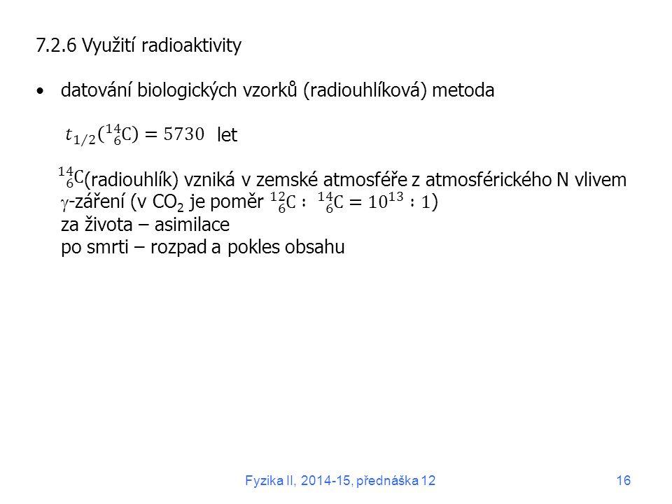 7.2.6 Využití radioaktivity