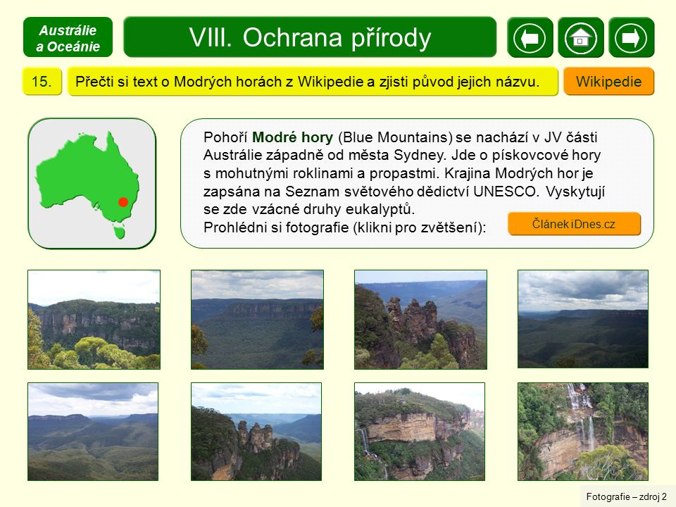 Austrálie a Oceánie VIII. Ochrana přírody. 15. Přečti si text o Modrých horách z Wikipedie a zjisti původ jejich názvu.