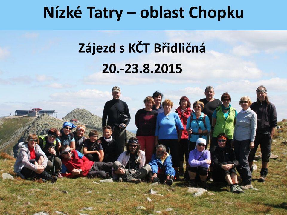Nízké Tatry – oblast Chopku