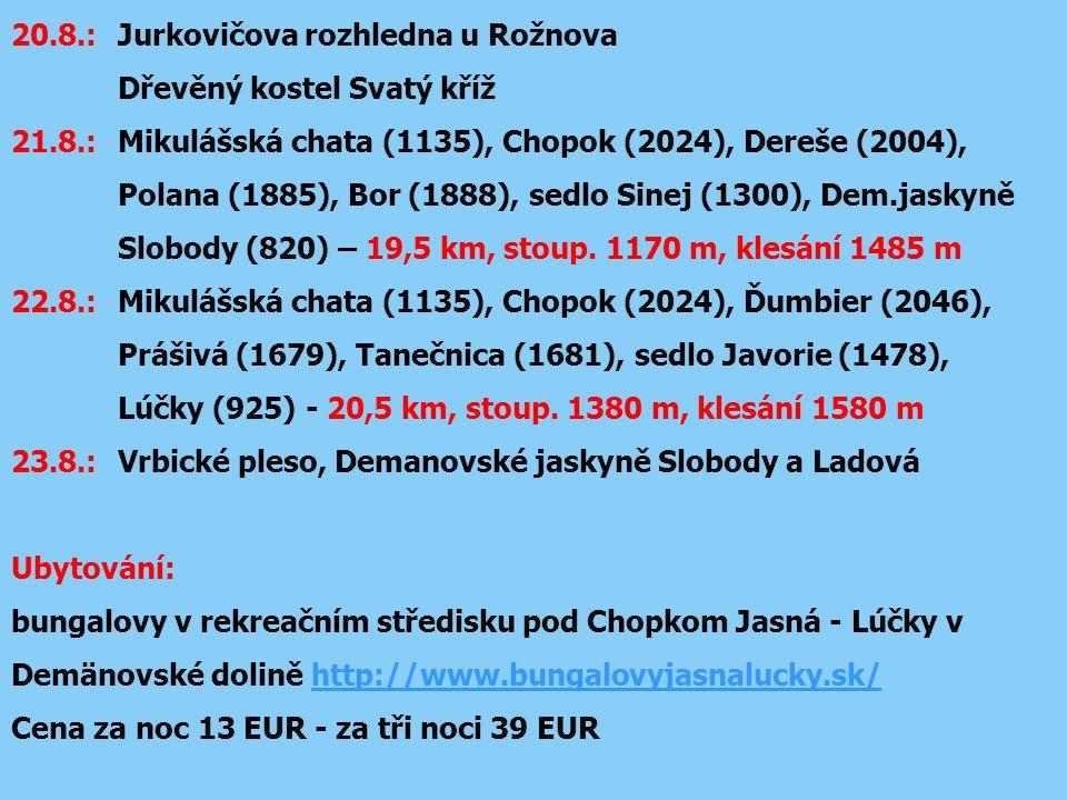20.8.: Jurkovičova rozhledna u Rožnova