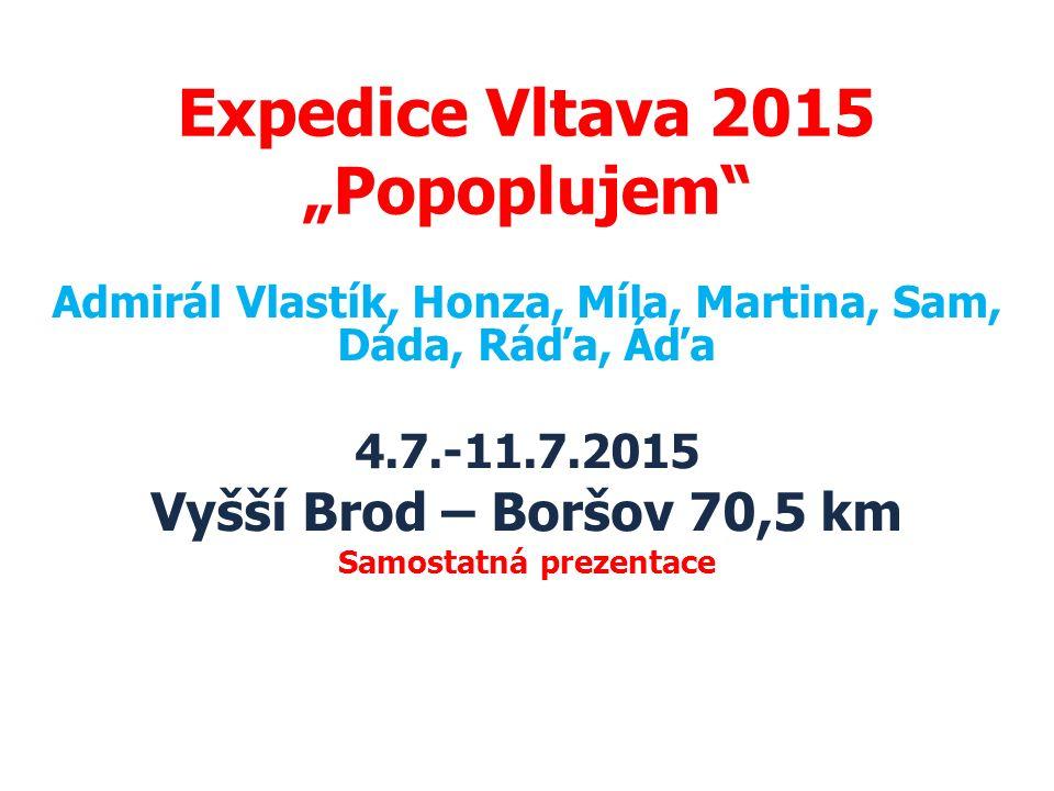 """Expedice Vltava 2015 """"Popoplujem"""