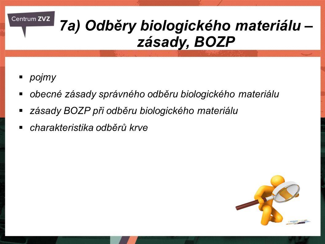 7a) Odběry biologického materiálu – zásady, BOZP