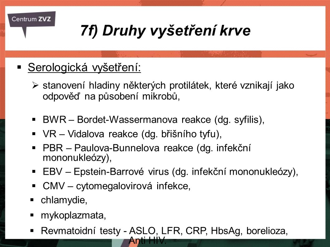 7f) Druhy vyšetření krve