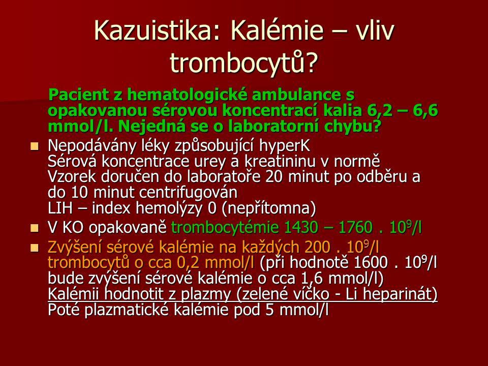 Kazuistika: Kalémie – vliv trombocytů