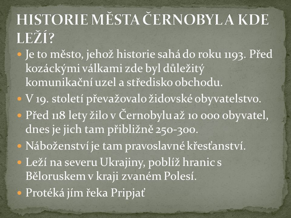 HISTORIE MĚSTA ČERNOBYL A KDE LEŽÍ