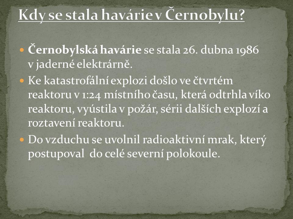 Kdy se stala havárie v Černobylu