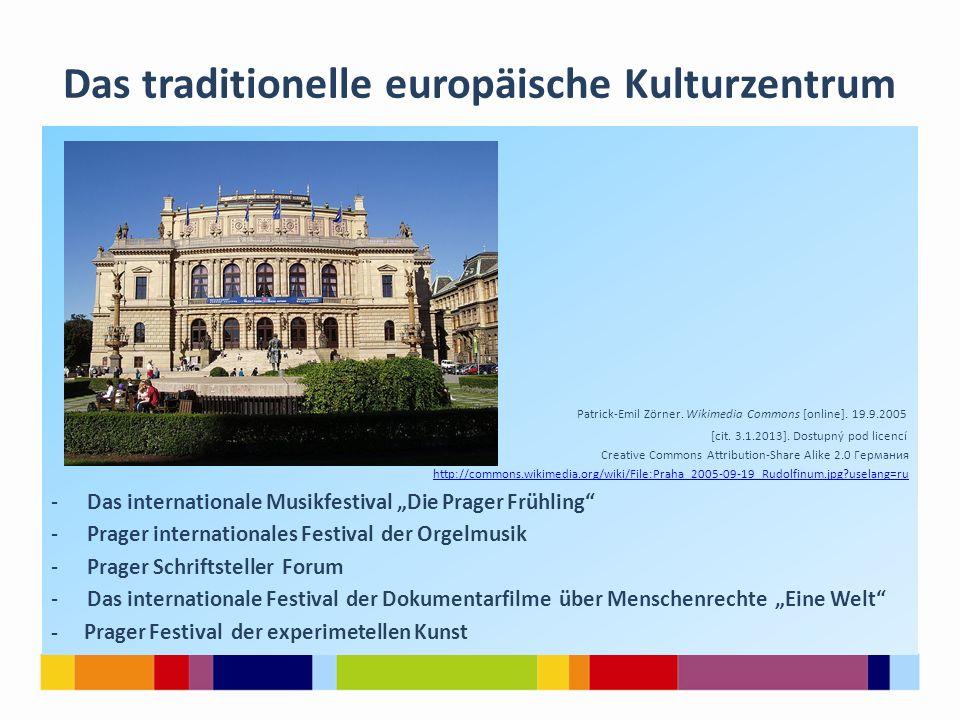 Das traditionelle europäische Kulturzentrum
