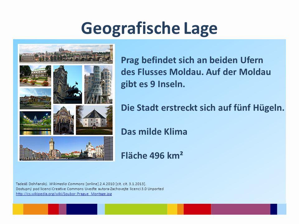 Geografische Lage Prag befindet sich an beiden Ufern