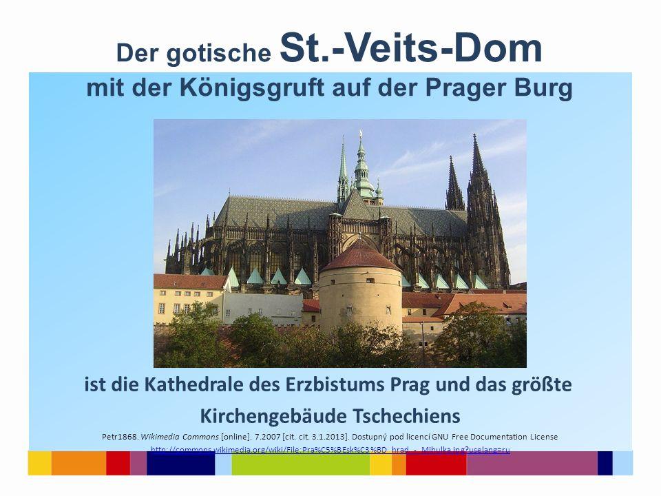 Der gotische St.-Veits-Dom mit der Königsgruft auf der Prager Burg
