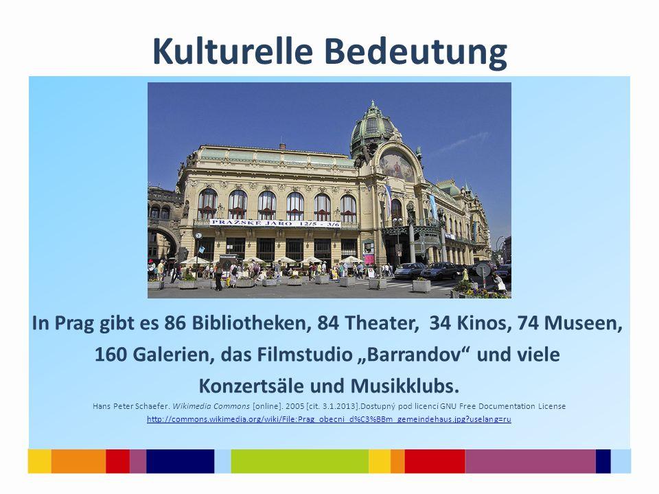 """Kulturelle Bedeutung In Prag gibt es 86 Bibliotheken, 84 Theater, 34 Kinos, 74 Museen, 160 Galerien, das Filmstudio """"Barrandov und viele."""