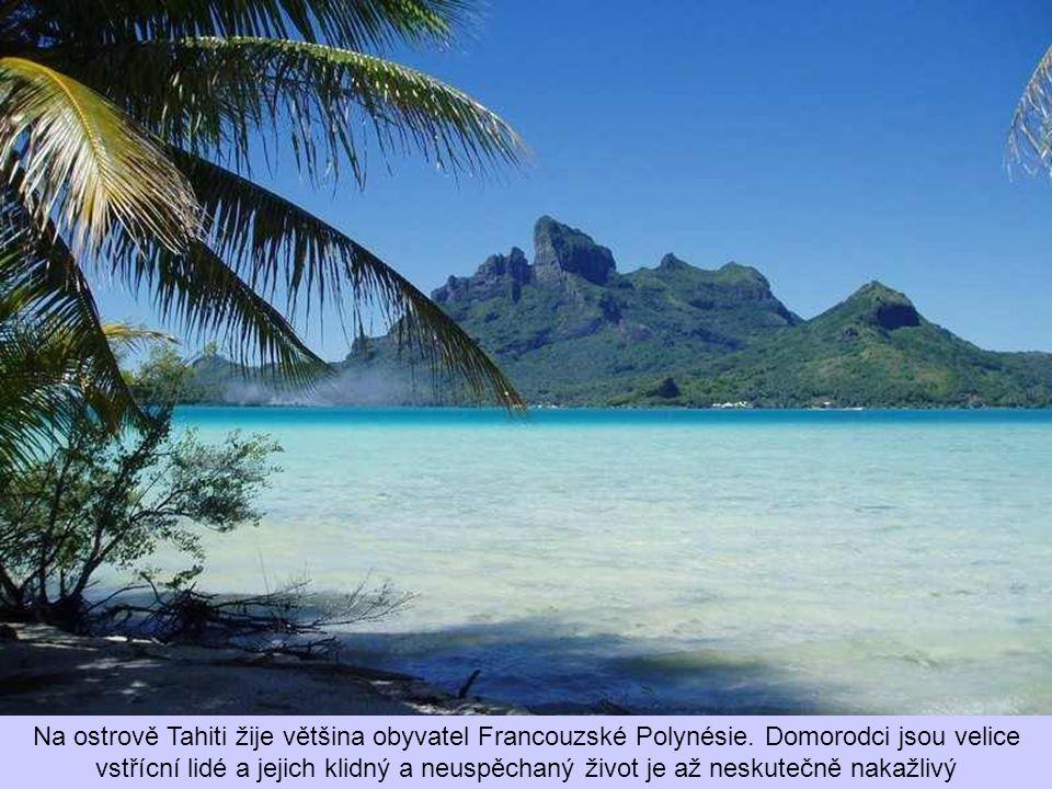 Na ostrově Tahiti žije většina obyvatel Francouzské Polynésie