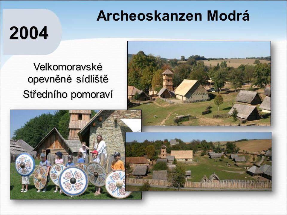 2004 Archeoskanzen Modrá Velkomoravské opevněné sídliště