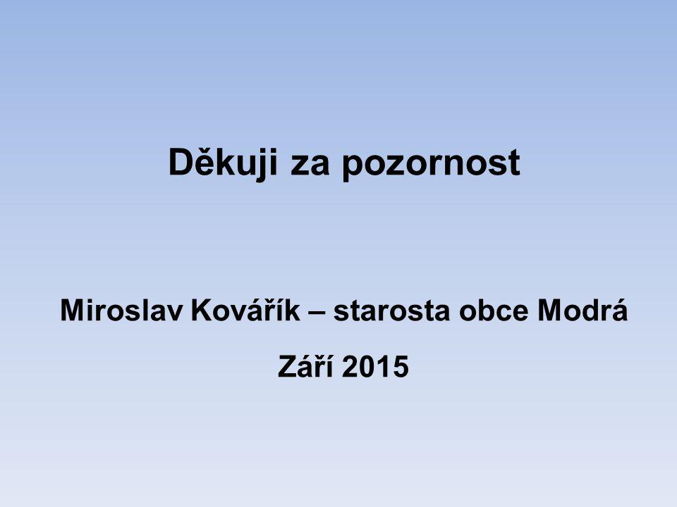 Miroslav Kovářík – starosta obce Modrá