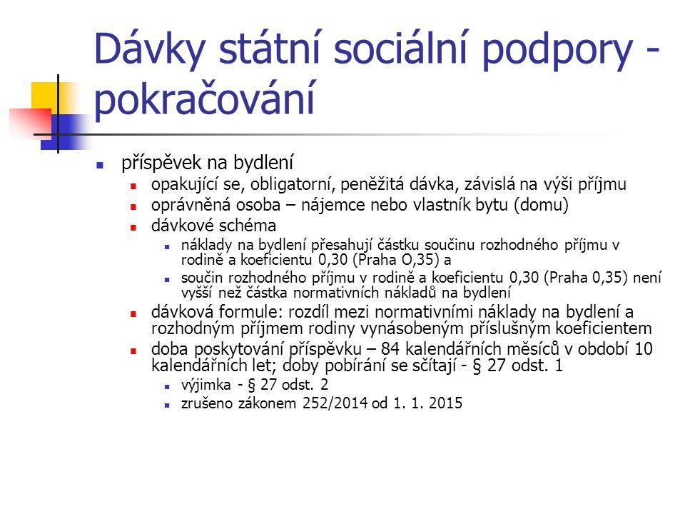 Dávky státní sociální podpory - pokračování
