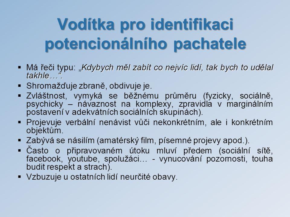 Vodítka pro identifikaci potencionálního pachatele