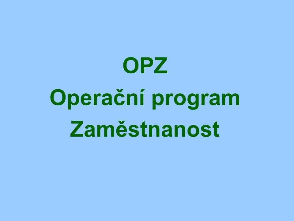 OPZ Operační program Zaměstnanost