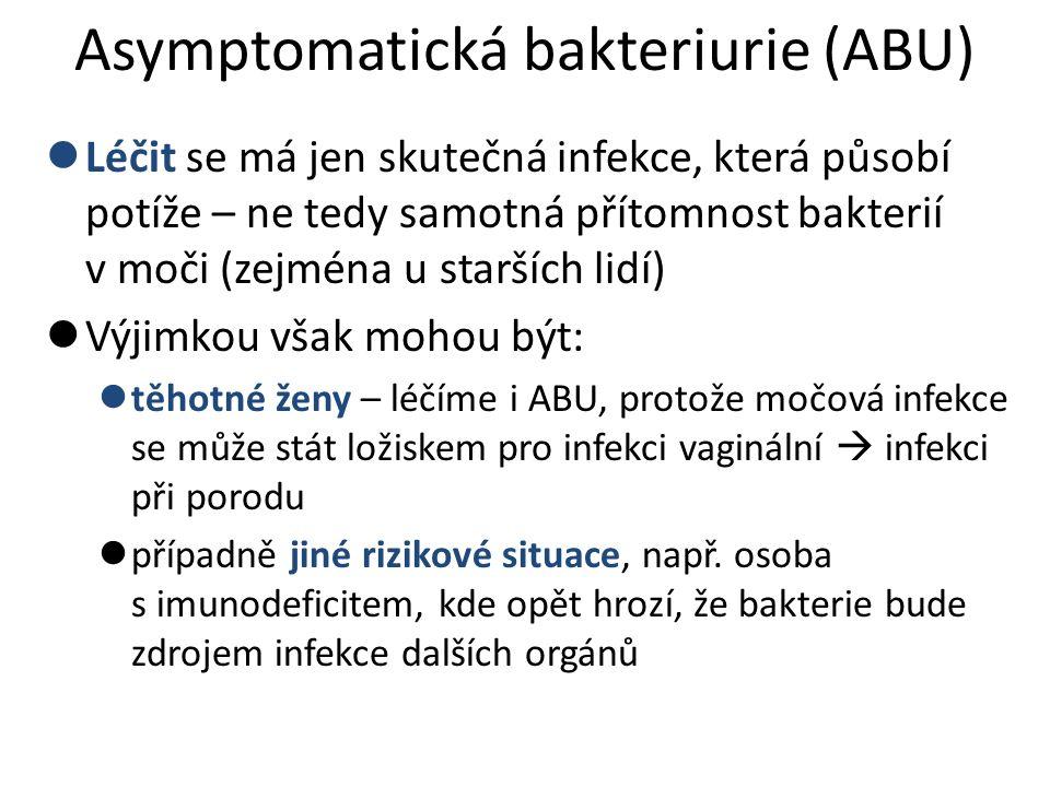 Asymptomatická bakteriurie (ABU)