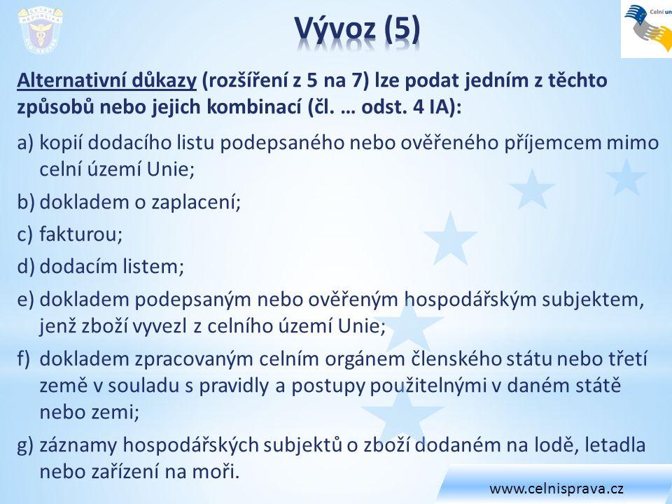 www.celnisprava.cz Vývoz (5)