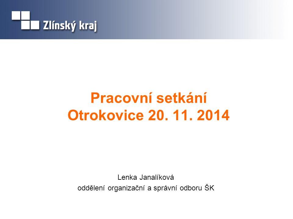 Pracovní setkání Otrokovice 20. 11. 2014