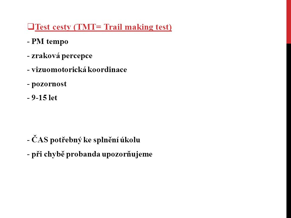 Test cesty (TMT= Trail making test)