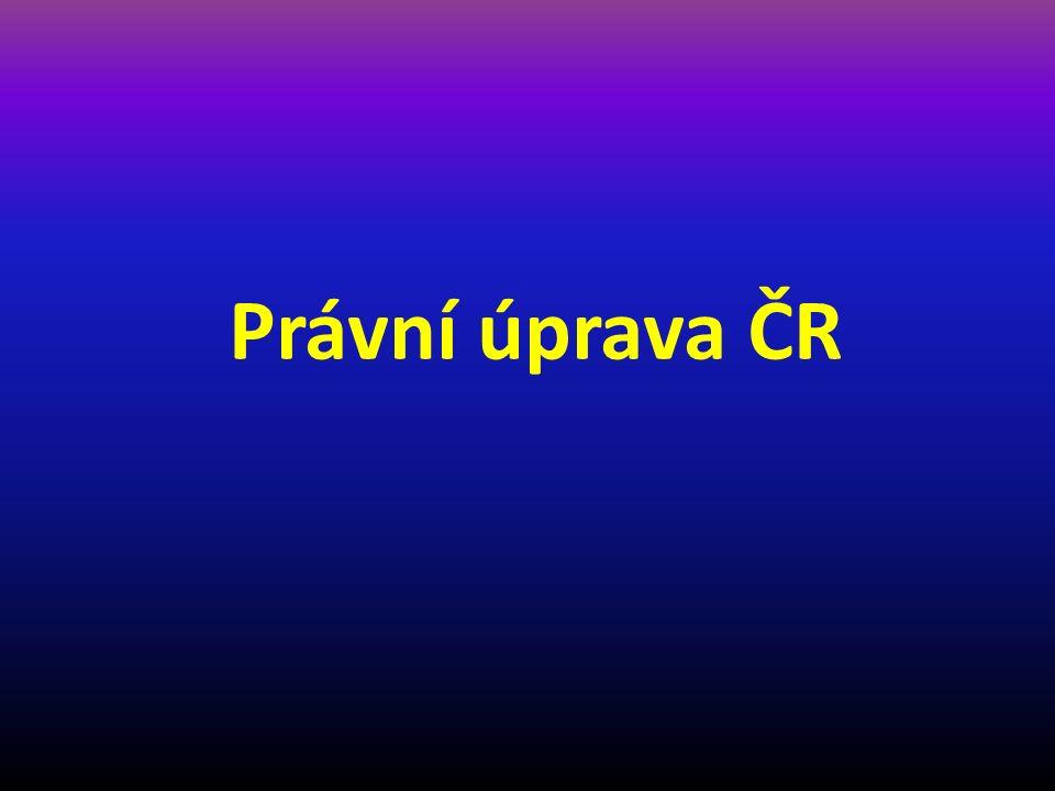 Právní úprava ČR