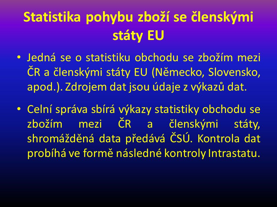 Statistika pohybu zboží se členskými státy EU