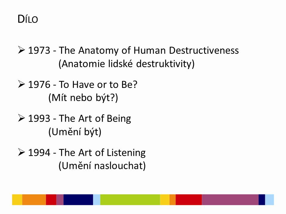 Dílo 1973 - The Anatomy of Human Destructiveness (Anatomie lidské destruktivity)