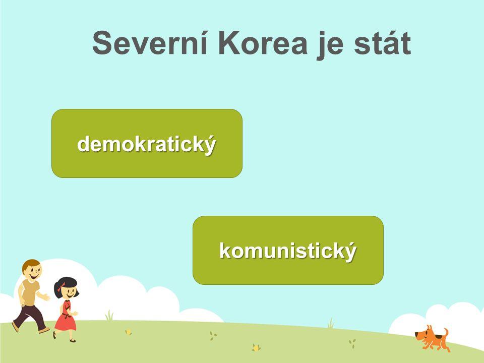 Severní Korea je stát demokratický komunistický